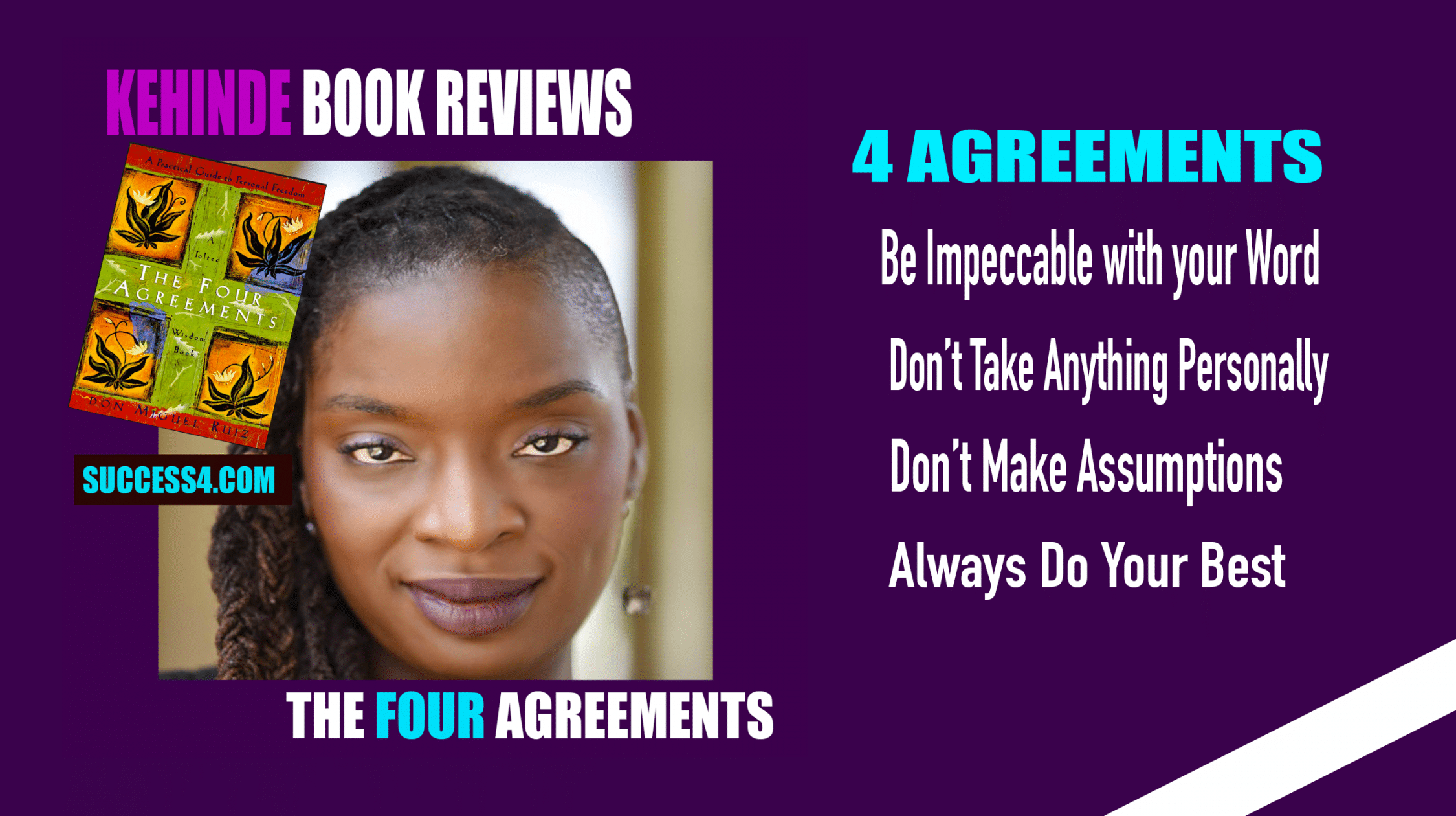 The four agreements reviewed by kehinde success4 by success4 platinumwayz
